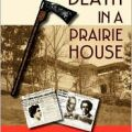 Death in a Prairie House