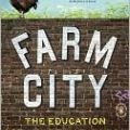 "Novella Carpenter on ""Farm City: the Education of an Urban Farmer"""