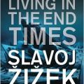 Slavoj Zizek on Living in End Times