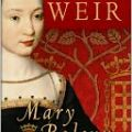 Biographer Alison Weir on the failure of Mary Boleyn