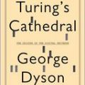 George Dyson on Turing's Cathedral