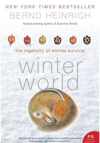 """Winter World"" by Bernd Heinrich"