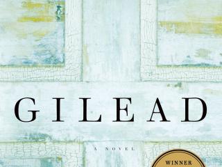 """""""Gilead"""" by Marilynne Robinson"""
