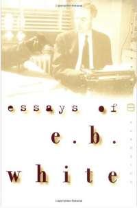 Book Cover - Essays of E. B. White