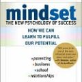 "Carol Dweck is the author of ""Mindset: The New Psychology of Success"""