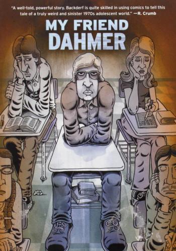 """""""My Friend Dahmer"""" by Derf Backderf"""