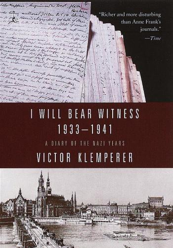 """I Will Bear Witness"" by Victor Klemperer"
