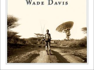 """The Wayfinders"" by Wade Davis"