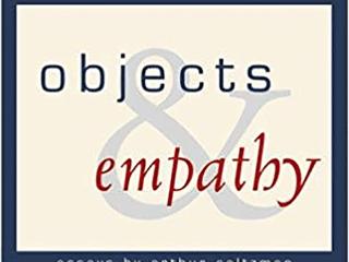 """Objects and Empathy"" by Arthur Saltzman."