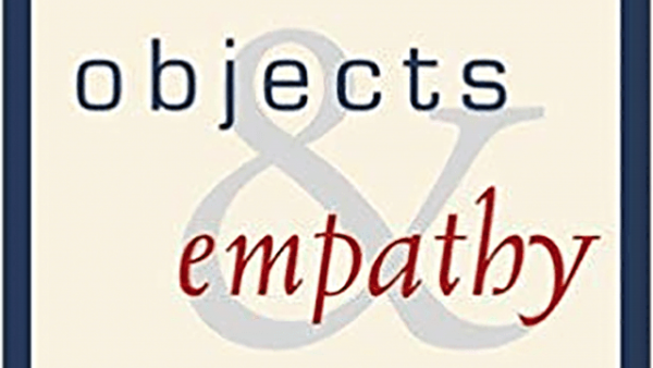 """Objects and Empathy"" by Arthur Saltzman."