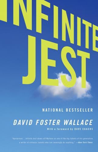 """Infinite Jest"" by David Foster Wallace"