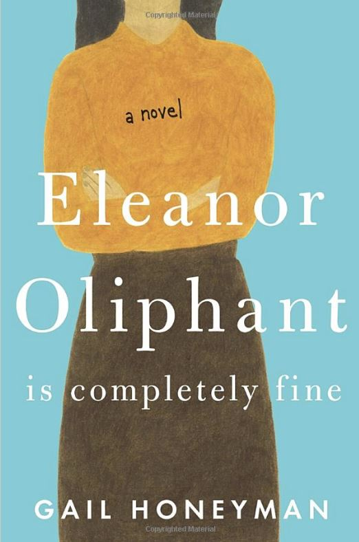 Bookcover for Eleanor Oliphant Is Completely Fine by Gail Honeyman
