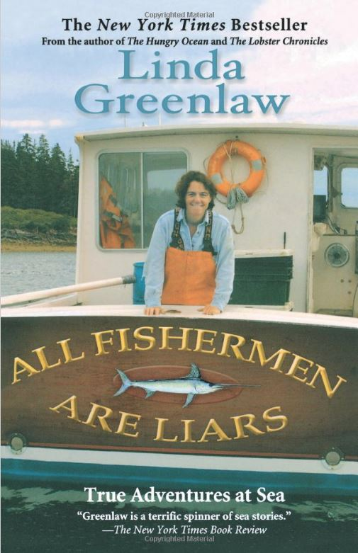 Bookcover for All Fishermen are Liars by Linda Greenlaw