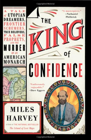 Bookcover for The King of Confidence by Miles Harvey