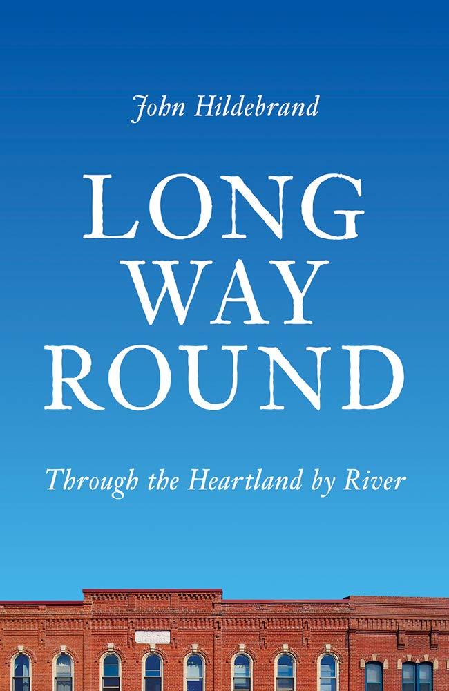 Long Way Round by John Hildebrand