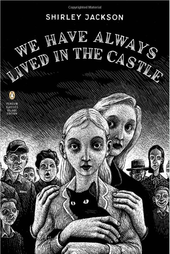 Bookcover for We Have Always Lived In A Castle by Shirley Jackson
