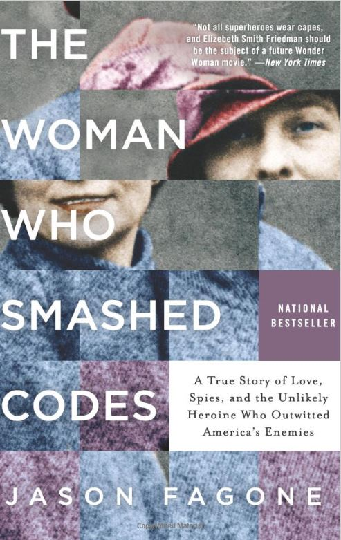 Bookcover for The Woman Who Smashed Codes by Jason Fagone