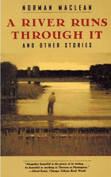Bookcover for A River Runs Through It by Norman Maclean