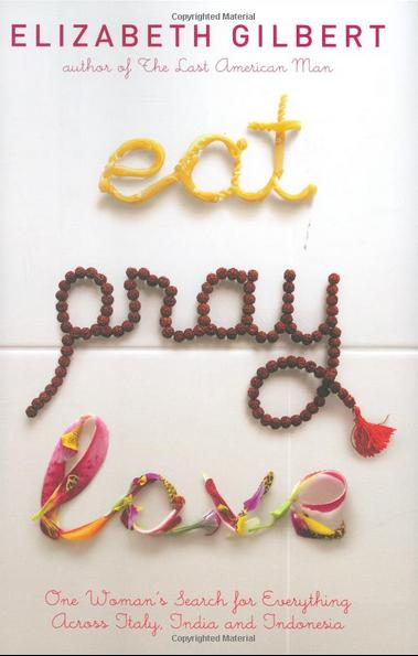 Bookcover for Eat, Pray, Love by Elizabeth Gilbert
