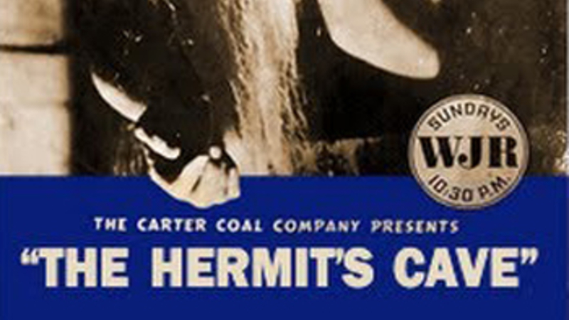 Poster for the radio program The Hermit's Cave