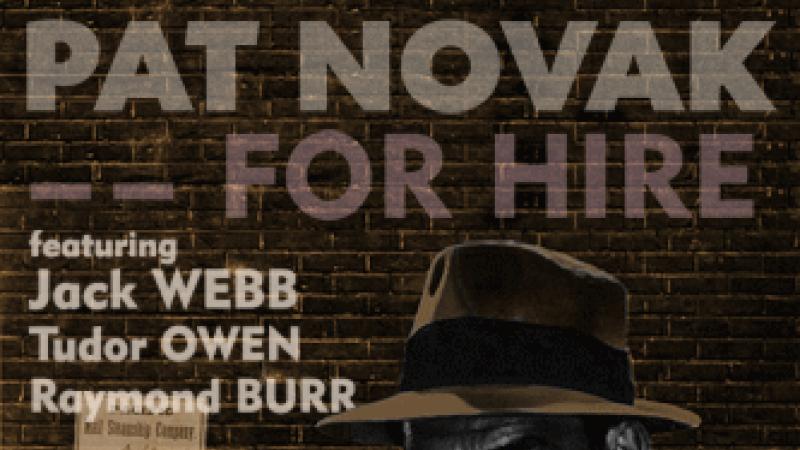 Promotional Image for radio program Pat Novak For Hire
