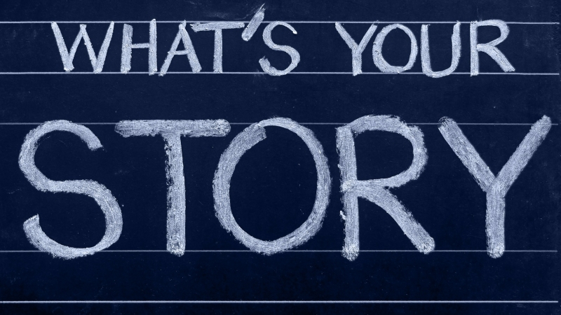 """Chalkboard with """"What's Your Story"""""""