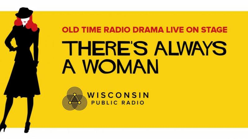 There's Always A Woman radio drama poster