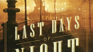 Read full article: The Last Days of Night by Graham Moore
