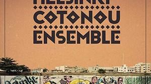 Read full article: The Helsinki-Cotonou Ensemble