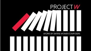 Read full article: PROJECT W, Chicago Sinfonietta / Mei-Ann Chen