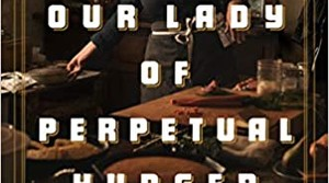 """Cover of """"Our Lady of Perpetual Hunger"""""""