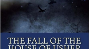 Read full article: The Fall Of The House Of Usher by Edgar Allan Poe