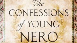 Read full article: The Confessions of Young Nero by Margaret George