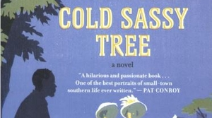 Read full article: Cold Sassy Tree by Olive Ann Burns