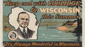 Read full article: Vintage Wisconsin: When The White House Came To Wisconsin