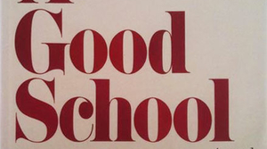 Read full article: A Good School by Richard Yates