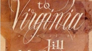 Read full article: Tending to Virginia by Jill McCorkle