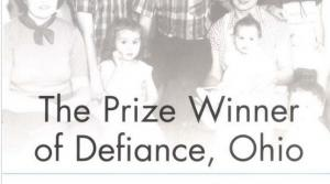 Read full article: The Prize Winner of Defiance, Ohio: How My Mother Raised 10 Kids on 25 Words or Less by Terry Ryan