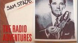 Promotional illustration for the radio program Adventures of Sam Spade