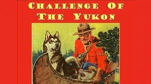 Illustration for radio program Challenge of the Yukon
