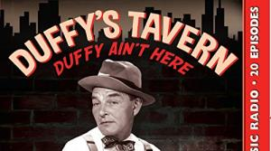 Image from the radio program Duffy's Tavern