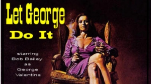 Promo photo for the radio program Let George Do It