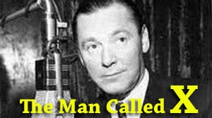 Promotional image for radio program The Man Called X