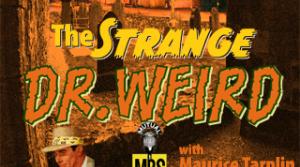Illustration for radio program The Strange Doctor Weird
