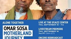 Read full article: Omar Sosa Live Stream World Premiere Thursday, September 16 • 7:00 PM Pacific