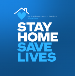 A new public health campaign urges residents to stay home during the coronavirus pandemic.