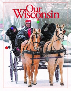 December/January Cover of Our Wisconsin magazine