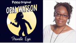 Opal Watson: Private Eye logo and author Natasha Tarpley
