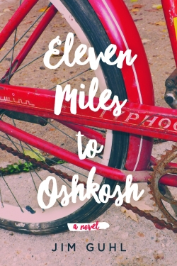 Cover of Eleven Miles to Oshkosh