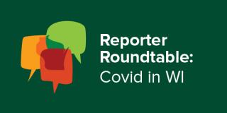 WPR Reporter Roundtable